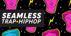 Seamless Trap & Hip Hop