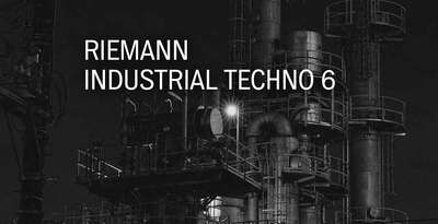 Riemann industrial techno 6 artwork loopmastersweb