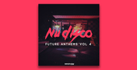 Nu disco future anthems vol4 1000x512