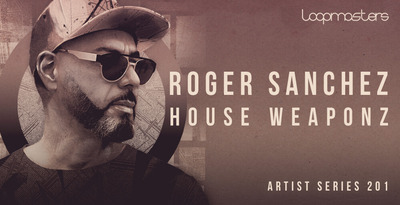 Roger sanchez  royalty free tech house samples  house vocals  tech house drums and percussion loops  deep bass sounds  house synth loops at loopmasters.com x512