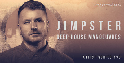 Jimpster  royalty free deep house samples  rhodes keys sounds  dep house bass loops  house drum loops  deep pads and strings  808 drums at loopmasters.com512