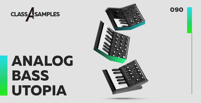 Class a samples analog bass utopia 1000 512