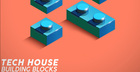 Tech House Building Blocks