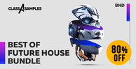 Class a samples best of future house bundle 1000 512 web