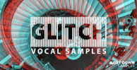 Glitch vocal samples vol 2 loopmasters