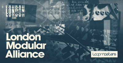 Royalty free house samples  modular synth and bass loops  modular drum loops  drones and atmospheres  live modular synthesizers  london modular alliance music at loopmasters.comx512