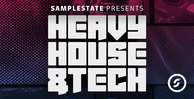 Samplestate hevy house   tech 1000x512web