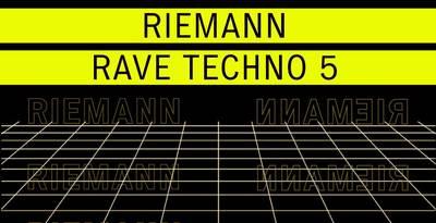 Riemann Rave Techno 5 Artwork Loopmastersweb