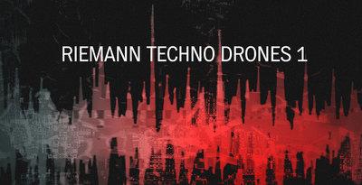 Riemann Techno Drones 1 Loopmasters Artworkweb