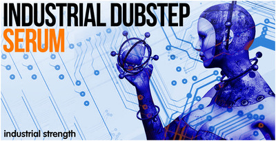 4 industrial dubstep serum presets soundset bass leads 1000 x 512 web