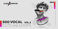 Class a samples 500 vocal cuts loops vol 2 1000 512