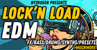 Lock'N Load EDM