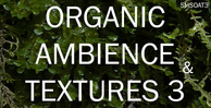 Shamanstems organic ambience and textures 3 banner 750x384