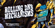 Singomakers rolling dnb mechanisms 1000 512