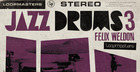 Felix Weldon - Jazz Drums 3