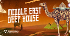 Middle East Deep House Vol. 1