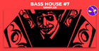Bass House Vol.7