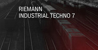 Riemann industrial techno 7 cover loopmastersweb