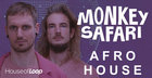 Monkey Safari Afro House