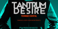 Production master   tantrum desire   technique essential   1000x512web