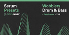 Drum & Bass Wobblers - Serum Presets