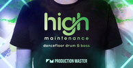 Production master   high maintenance   dancefloor drum   bass   artwork 1000x512web