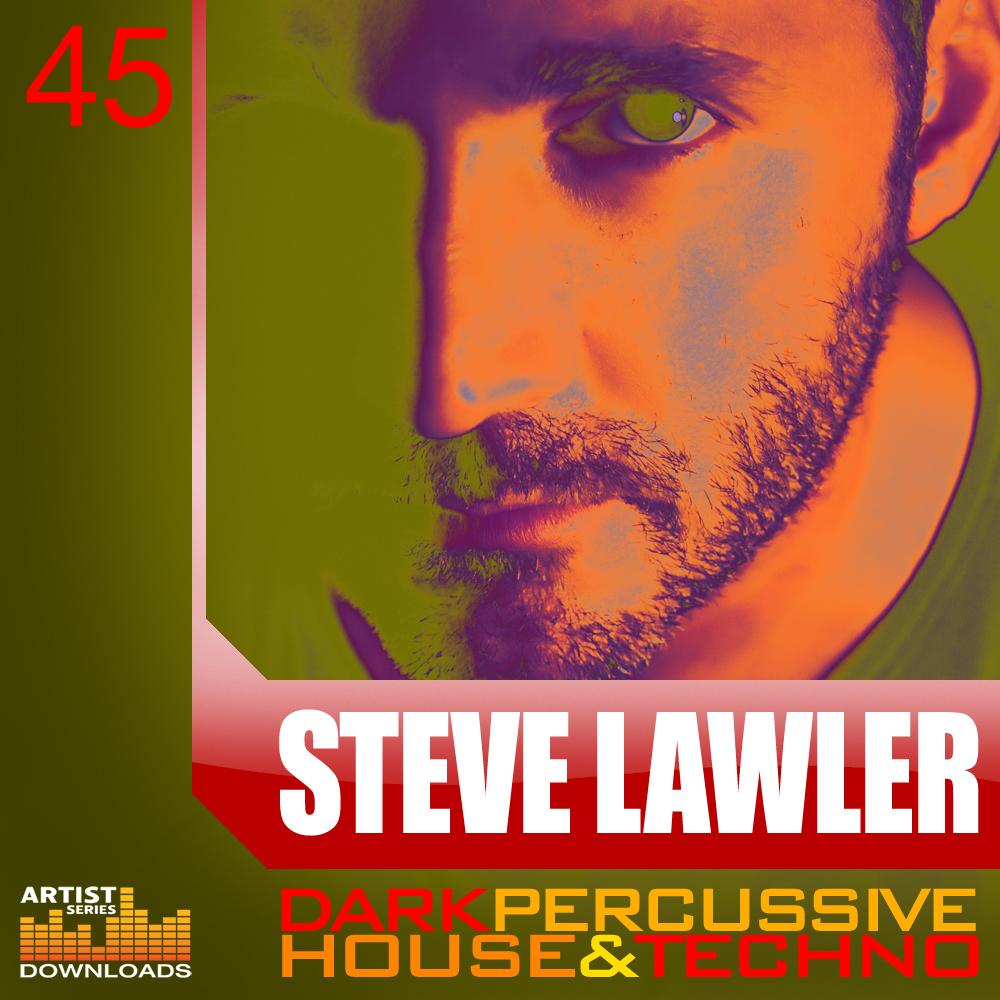 Steve Lawler Dark Percussive House & Techno