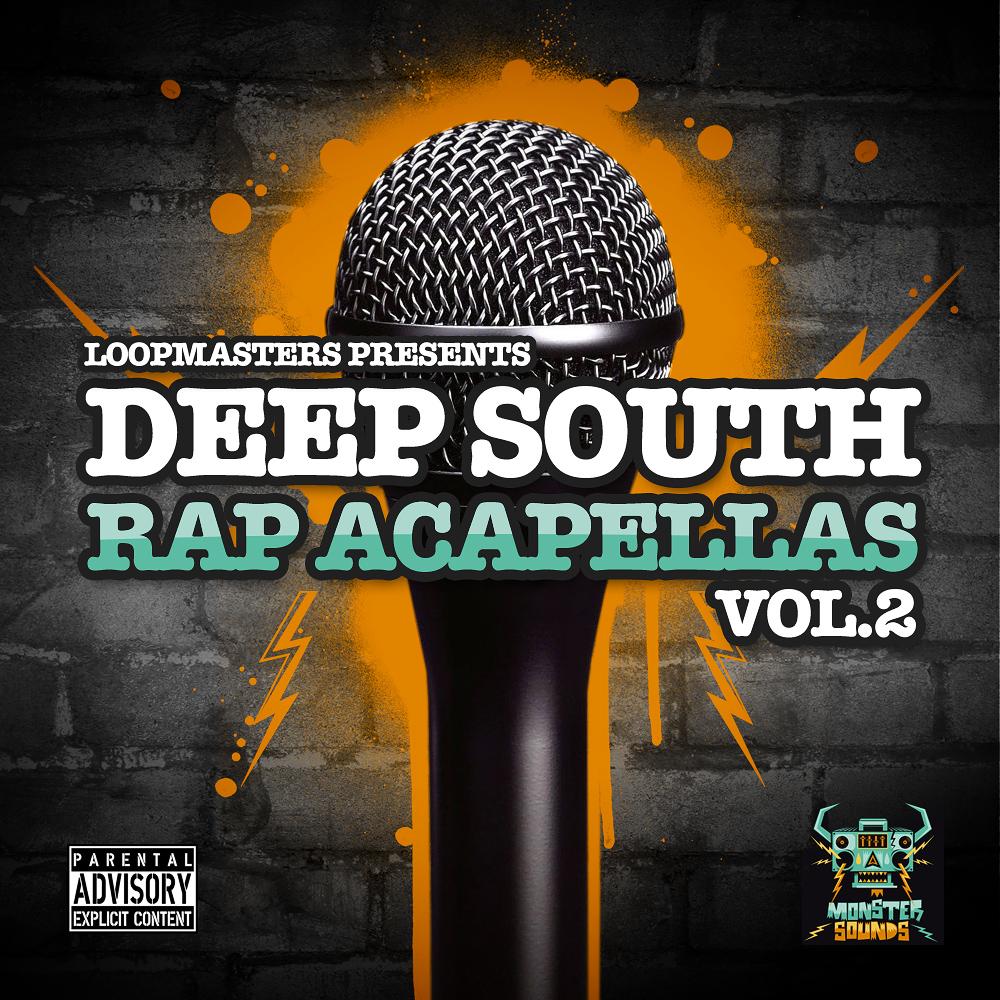 Deep South Rap Acapellas Vol  2