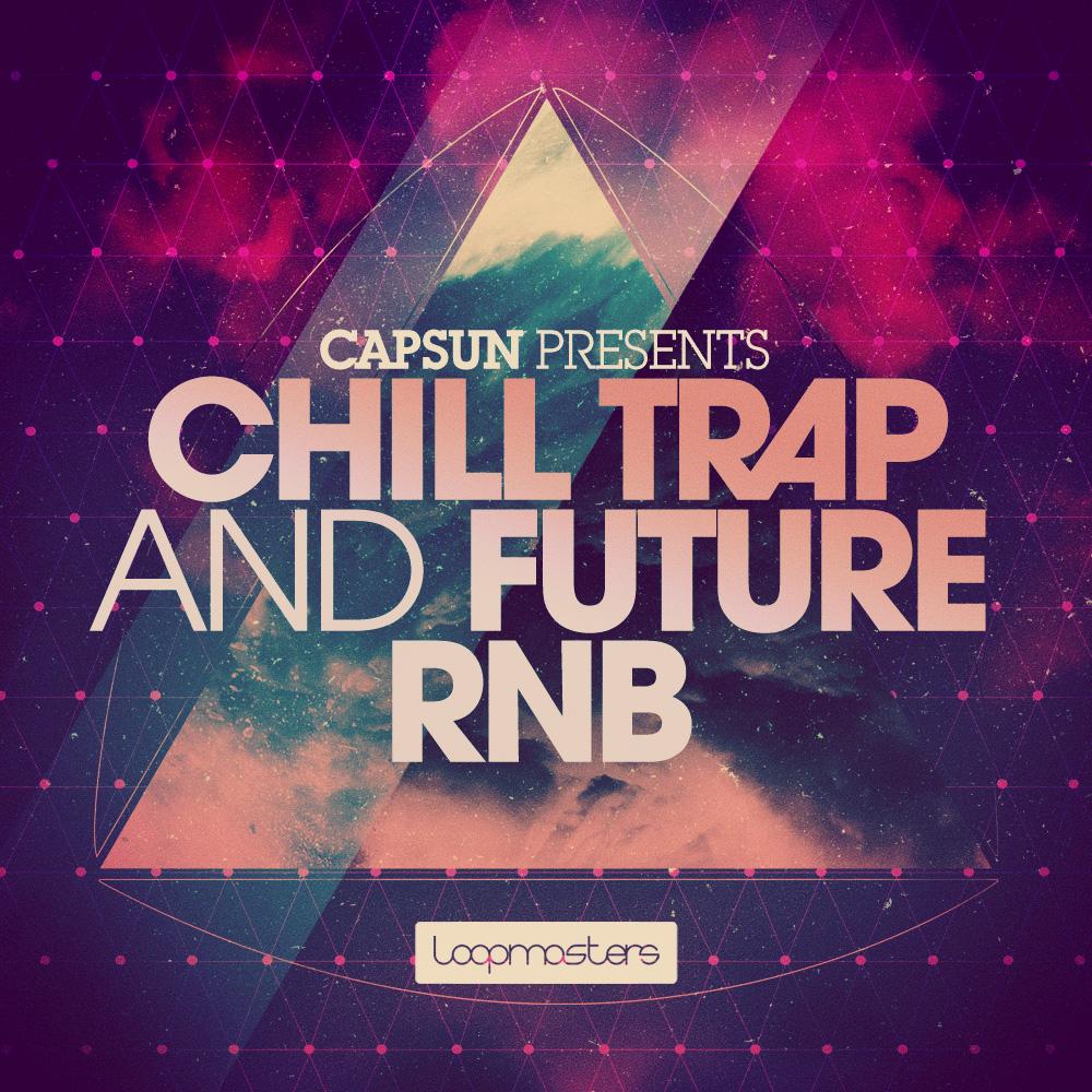 CAPSUN - Chill Trap and Future RnB