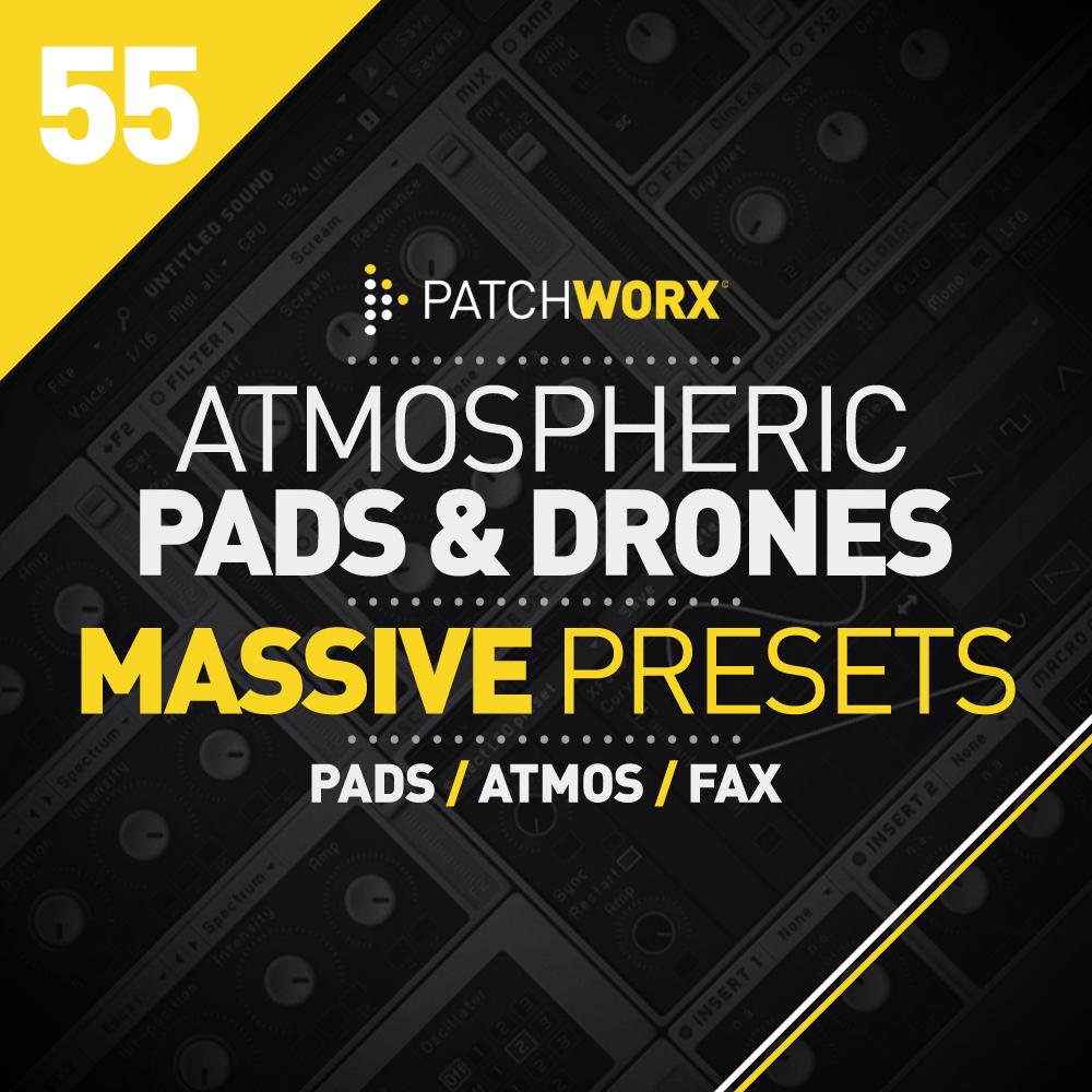 Atmospheric Pads & Drones Massive Presets