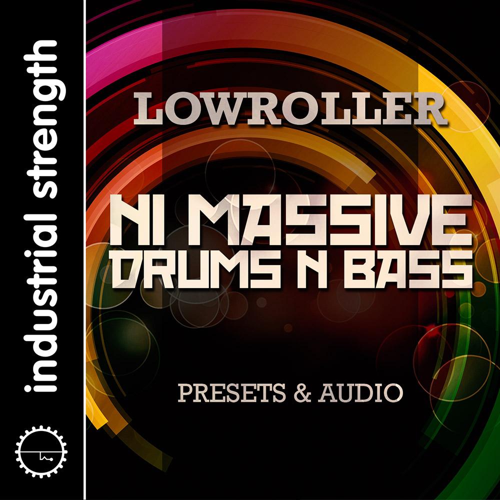 Lowroller NI Massive Drum's n Bass