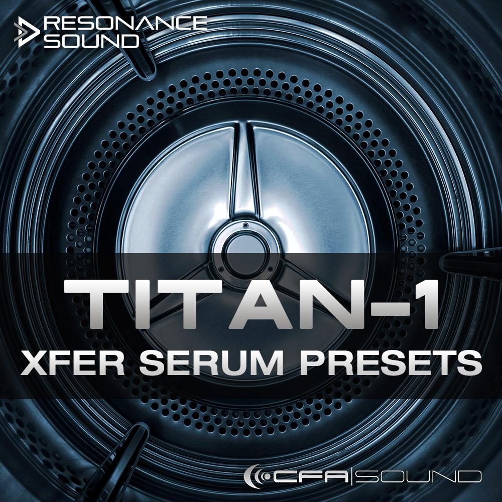 CFA Sound - Titan-1 Xfer Serum Presets