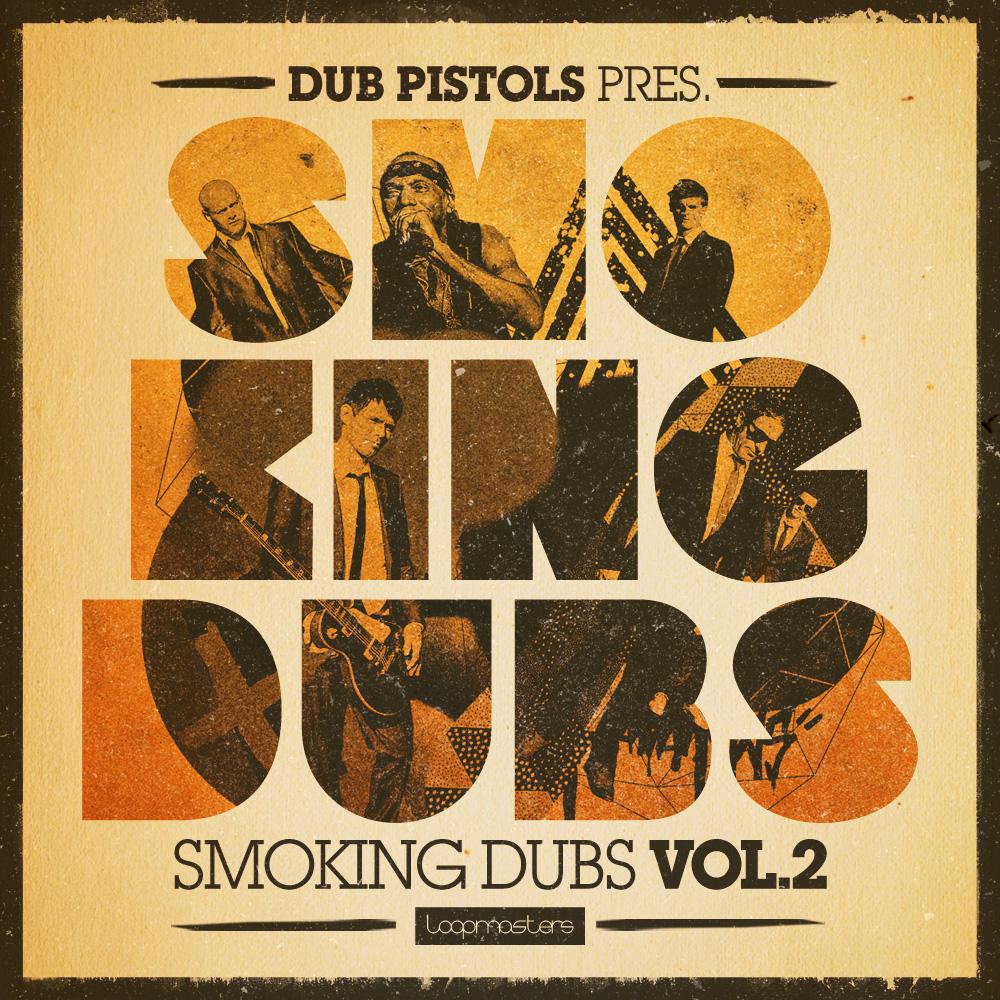 Dub Pistols Smoking Dubs 2