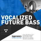 Singomakers vocalized future bass 1000x1000