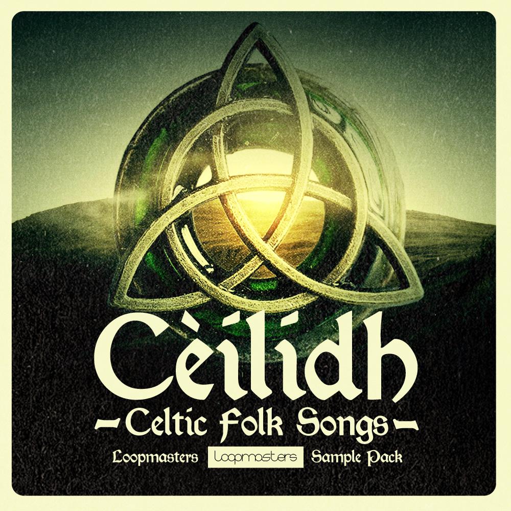 Cèilidh - Celtic Folk Songs
