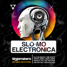 Singomakers slo mo electronica slo mo beats one shots synth loops bass loops vocals fx vst patches unlimited inspiration 1000 1000