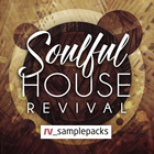 Soulful house revival  house samples  pulsing bass and piano loops  soulful house drum loops