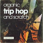 Organic trip hop   scratch  hip hop drum and instrument loops  scratch battle tool stems