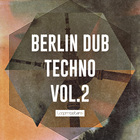 Berlin dub techno 2 atmosphere and vocal loops  techno drums and percussion  fx   bass sounds