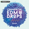 Commercial edm drops vol 3press