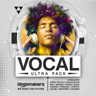 Singomakers vocal ultra pack 6 vocalists song vocals reggaeton rap reggae house disco chorus phrases shouts adlibs whispers vocoder unlimited inspiration 1000 1000