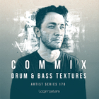 Commix  royalty free drum   bass samples  field recordings  dnb drum and fx loops  cinematic drones and atmospheres