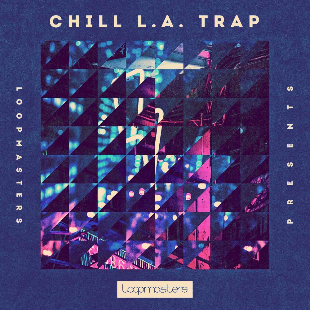 Chill LA Trap