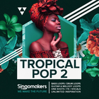 Singomakers tropical pop 2 bass loops drum guitar  one shots fx vocals unlimited inspiration 1000 1000 web