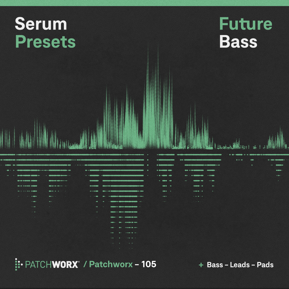 Future Bass - Serum Presets