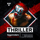 Singomakers thriller 12 construction kits wavs midi files unlimited inspiration 1000 1000