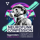 Singomakers neurofunk confession neuro bass loops dnb beats synths effects one shots unlimited inspiration 1000 1000