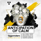 Singomakers anticipation of calm chill chords synths pads atmos beats effected vocals fx sub basses drum hits unlimited inspiration 1000 1000