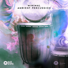 Minimal ambient percussion   artwork 1000x1000