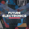 Fa fe futuristic electronica samples 1000x1000 web